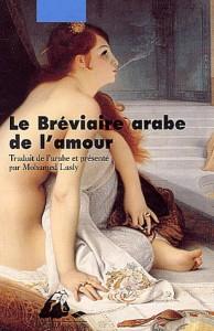 Le bréviaire arabe de l'amour – Ahmad Ibn Souleiman