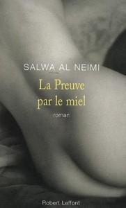 La preuve par le miel – Salwa Al-Neimi
