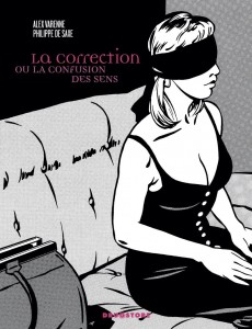 La correction ou la confusion des sens – Philippe de SAXE, illustrations d'Alex VARENNE