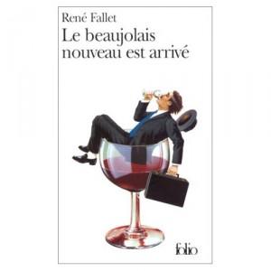 Protégé: Le Beaujolais nouveau est arrivé – René FALLET