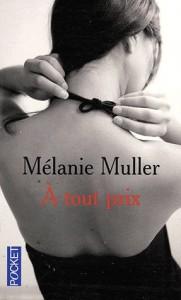 A tout prix – Mélanie MULLER