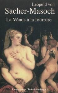 La Vénus à la fourrure – Leopold von SACHER-MASOCH