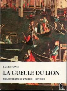 La gueule du lion – J. CHRISTOPHE