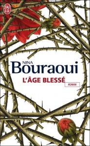 Protégé: L'âge blessé – Nina BOURAOUI