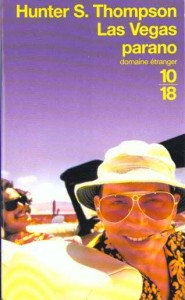 Las Vegas Parano – Hunter S. THOMPSON