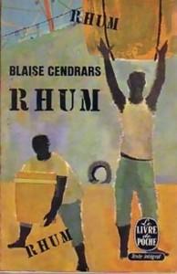 Rhum – Blaise CENDRARS