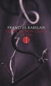 Traité du bon usage de vin – François RABELAIS (attribué à)