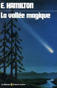 La vallée magique – Edmond Hamilton