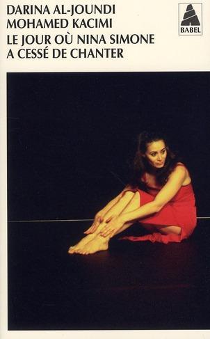 Le jour où Nina Simone a cessé de chanter – Darina Al-Joundi, Mohamed Kacimi