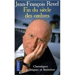 Fin du siècle des ombres – Jean-François Revel