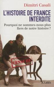 Protégé: L'Histoire de France interdite – Dimitri Casali