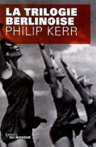 La trilogie berlinoise – Philip Kerr