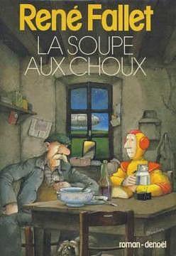 René Fallet - La Soupe aux choux