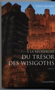 Protégé: À la recherche du trésor des Wisigoths – Gilbert Barnabé