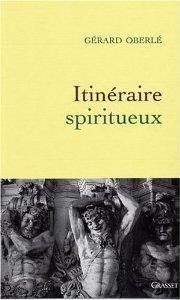 Protégé: Itinéraire spiritueux – Gérard Oberlé