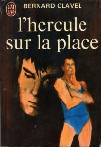 Protégé: L'hercule sur la place – Bernard Clavel