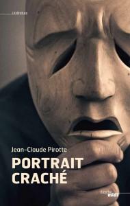 Protégé: Portrait craché – Jean-Claude Pirotte