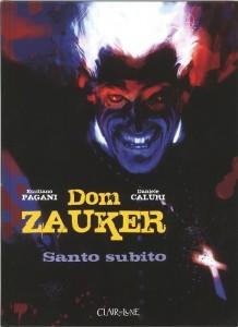 Dom Zauker : Santo Subito – Scénario E. Pagani / Dessin D. Caluri