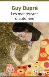Les Manoeuvres d'Automne – Guy Dupré