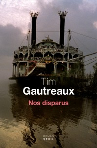 Protégé : Nos disparus – Tim Gautreaux