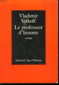 Le professeur d'histoire – Vladimir Volkoff