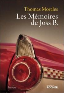 Protégé: Les Mémoires de Joss B. – Thomas Morales