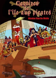 Captives de l'île aux pirates – Nicolas Van De Walle