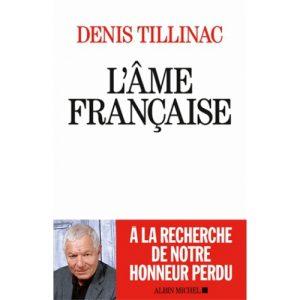 L'âme française – Denis Tillinac