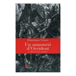 Un samouraï d'Occident – Dominique Venner