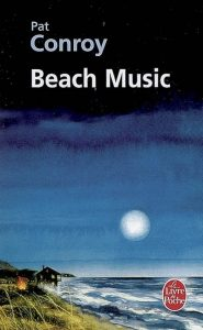 Beach Music – Pat Conroy