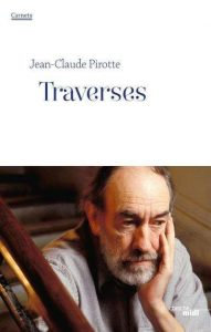 Traverses – Jean-Claude Pirotte