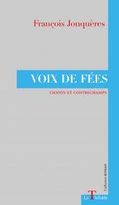 Voix de fées – François Jonquères