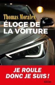 Éloge de la voiture – Thomas Morales