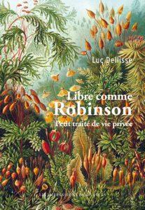 Libre comme Robinson – Luc Dellisse