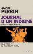 Journal d'un indigné, magnitude 7 sur l'échelle de Hessel – André Perrin