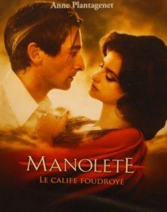Manolete, le Calife foudroyé – Anne Plantagenet