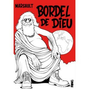 Bordel de Dieu – Marsault