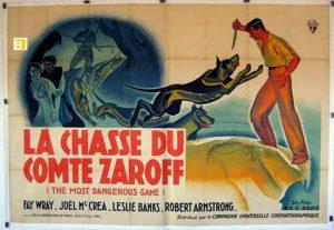La chasse du comte Zaroff, vous n'en sortirez pas indemne !