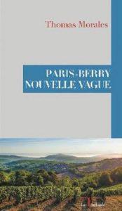 Paris-Berry Nouvelle Vague – Thomas Morales