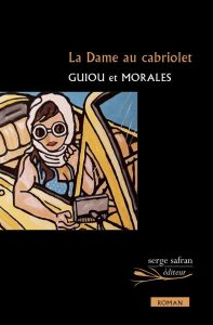 La Dame au cabriolet – Guiou & Morales