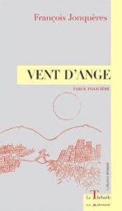 Vent d'Ange – François Jonquères