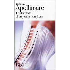 Les exploits d'un jeune don Juan – Guillaume Apollinaire, mis en images par Georges Pichard
