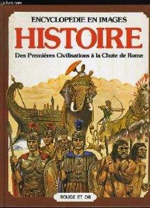 HISTOIRE des premières civilisations à la chute de Rome – Dr Ann Millard & Patricia Vanags