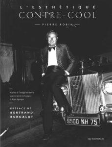 L'Esthétique contre-cool – Pierre Robin