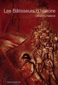 Les Bâtisseurs d'histoire – Gérard Chaliand