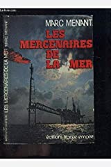 Les Mercenaires de la mer – Marc Menant