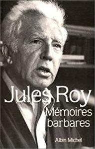 Mémoires barbares – Jules Roy