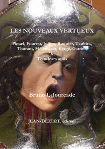 Les Nouveaux Vertueux – Bruno Lafourcade