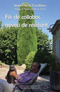 Fils de collabos, neveu de résistant – Jean-Pierre Cousteau