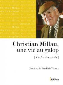Christian Millau, une vie au galop – Portraits croisés
